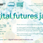 Digital Futures Jam – January 25, 2014