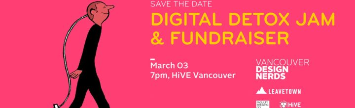 Digital Detox Jam + Fundraiser (Save the Date!)